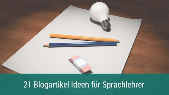Blogartikel-Ideen für Sprachlehrer