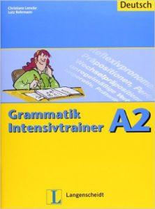 Grammatik Intensivtrainer A2