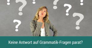Grammatik-Fragen