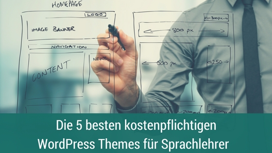 Die 5 besten kostenpflichtigen WordPress Themes für Sprachlehrer